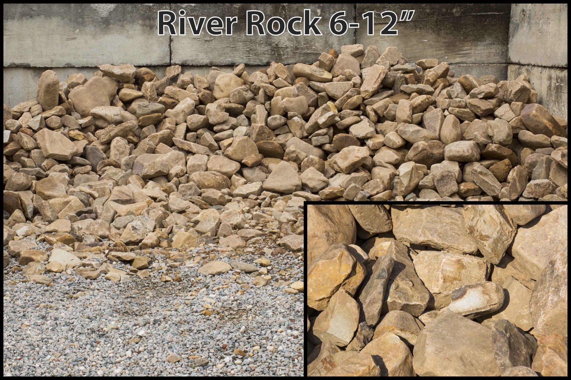 "River Rock 6-12′"""